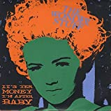 "It's Yer Money I'M After, Baby - Wonder Stuff, The 7"" 45"
