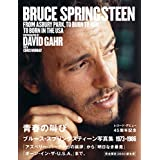 青春の叫び ブルース・スプリングスティーン写真集1973-1986