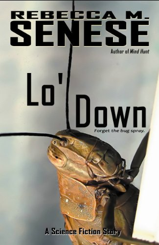 Lo' Down: A Science Fiction Story (English Edition)