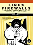Linux Firewalls: Attack Detection and Response