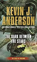 The Dark Between the Stars (Saga of Shadows)