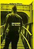 Wolfgang Tillmans Soldiers: The Nineties