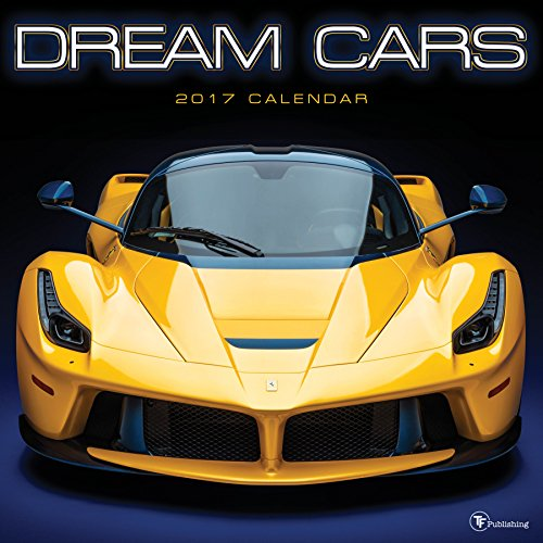 Dream Cars 2017 Calendar