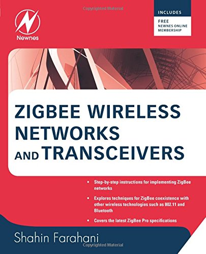 Download ZigBee Wireless Networks and Transceivers 0750683937