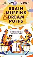 Brain Muffins & Dream Puffs