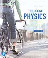 College Physics: Explore and Apply, Volume 2 (2nd Edition)