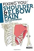 Fixing You: Shoulder & Elbow Pain