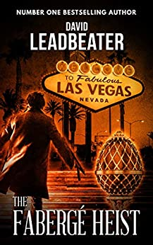 The Faberge Heist (Matt Drake Book 21) by [Leadbeater, David]