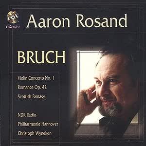 BRUCH:Violin Concerto No. 1, Scottish Fantasy, Romance in A minor Op. 42