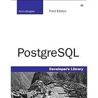 PostgreSQL (3rd Edition) (Developer's Library)