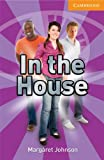 In the House Level 4 Intermediate Book with Audio CDs (3) (Cambridge English Readers)