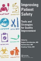 Improving Patient Safety: Tools and Strategies for Quality Improvement