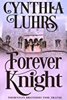 Forever Knight: Thornton Brothers Time Travel