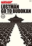 LOSTMAN GO TO BUDOUKAN【初回限定盤】 [DVD]