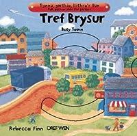 Tref Brysur/Busy Town