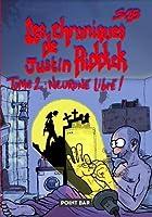 Les Chroniques De Justin Riddick - Tome 2