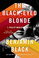 The Black-Eyed Blonde: A Philip Marlowe Novel (Philip Marlowe Series) by Benjamin Black(2015-02-24)