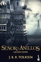 El senor de los anillos / The Lord of the Rings: Las dos Torres/ Two Towers