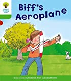 Oxford Reading Tree: Level 2: More Stories B: Biff's Aeroplane