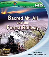 Sacred Mt. Ali & The Forest Railway [Blu-ray] [Import]
