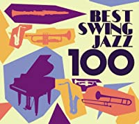 ベスト・スイング・ジャズ100