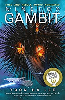 Ninefox Gambit (Machineries of Empire Book 1) by [Lee, Yoon Ha]