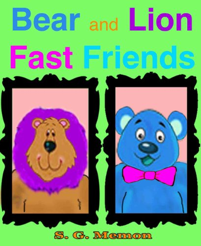 Bear and Lion Fast Friends (English Edition)
