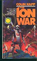 The Ion War