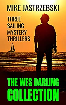 The Wes Darling Collection: Books 1-3 by [Jastrzebski, Mike]