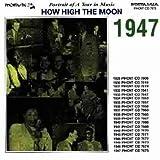 How High Moon 1947 画像