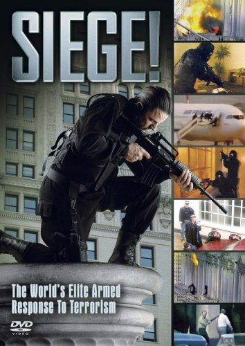 Seige! - the World's Elite Armed Response to Terrorism [Import anglais]