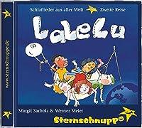 LaLeLu. Schlaflieder aus aller Welt. CD: Zweite Reise
