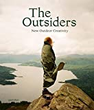 OUTDOOR PRODUCTS The Outsiders: The New Outdoor Creativity