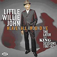 Heaven All Around Me: The Later King Sessions 1961-63