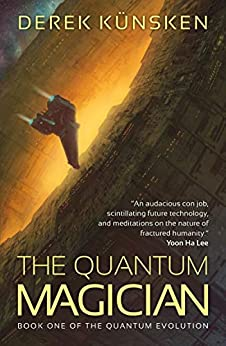 The Quantum Magician (The Quantum Evolution Book 1) by [Künsken, Derek]