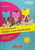 Klasse 3/4 - Die literarische Kinder-Lese-Konferenz: Literatur entdecken! Lesen koennen!. Kopiervorlagen