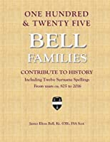One Hundred & Twenty Five Bell Families Contribute To History [並行輸入品]