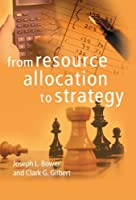 From Resource Allocation to Strategy by Unknown(2007-10-11)