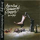 Agitated Screams of Maggots(紙ジャケット仕様)(初回生産限定盤)