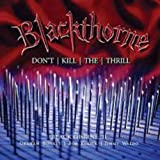 Blackthorne II: Don't Kill the Thrill - Previously by BLACKTHORNE