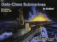 スコードロン・シグナル WW.II アメリカ ガトー級潜水艦 イン・アクション (ソフトカバー版)