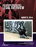 Asylum and Gang Violence: Legal Overview