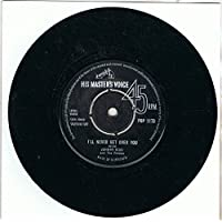 """I'll Never Get Over You - Johnny Kidd & The Pirates 7"""" 45"""