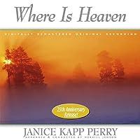 Where Is Heaven