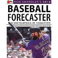 Ron Shandler's Baseball Forecaster & Encyclopedia of Fanalytics 2018
