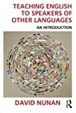 Teaching English to Speakers of Other Languages: An Introduction by David Nunan(2015-02-15) 画像