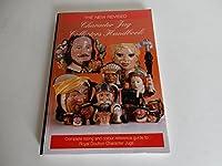 The Character Jug Collectors Handbook