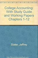 College Accounting: A Practical Approach, Chapters 1-12
