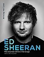 Ed Sheeran: Writing Out Loud (Stories Behind the Songs)