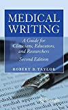 Medical Writing: A Guide for Clinicians, Educators, and Researchers